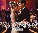 romantic wedding song ideas from the 1970s first dance song ideas