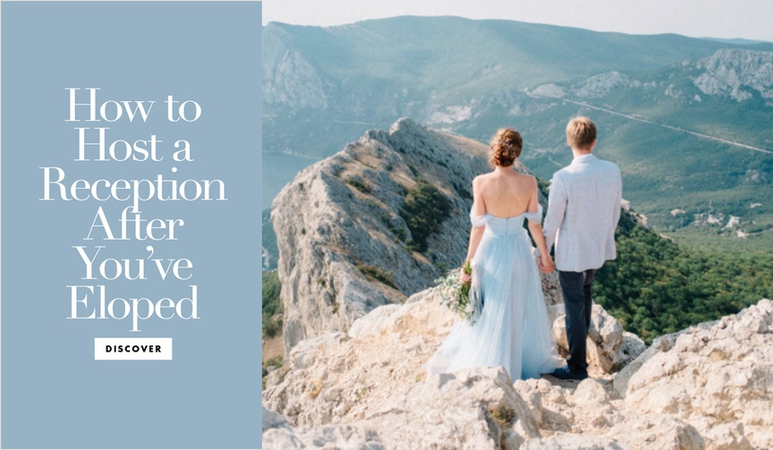 How to host a reception after you have eloped