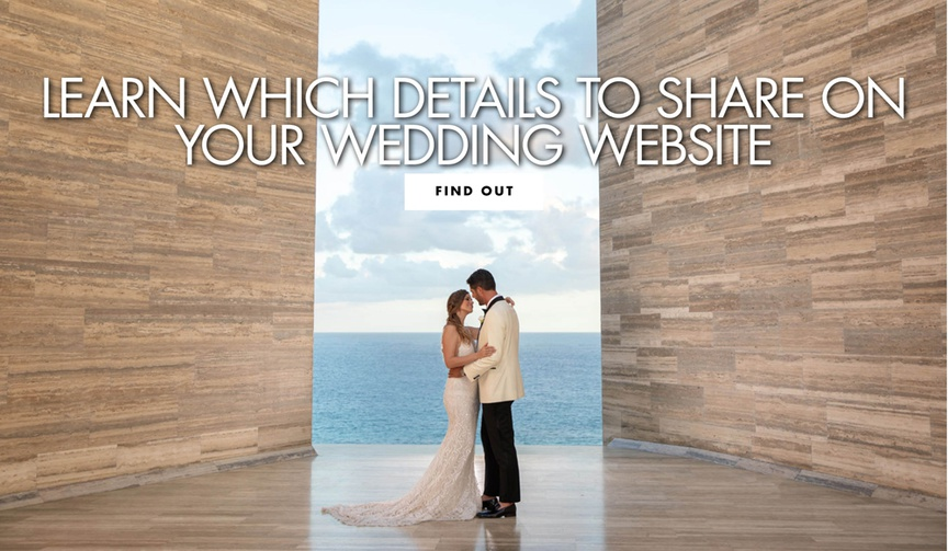 learn which details to share on your wedding website what information to put on your wedding site