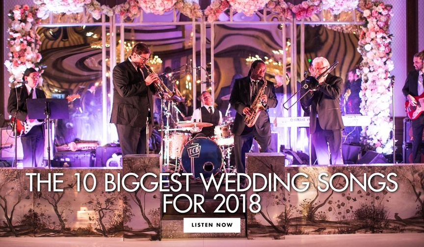 The 10 biggest wedding songs for 2018 most popular wedding music ideas