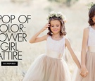 A pop of color flower girl attire alternatives to an all white flower girl dress
