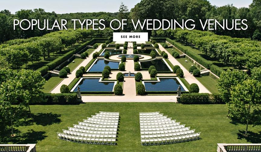 Popular types of wedding venues venue wedding ideas