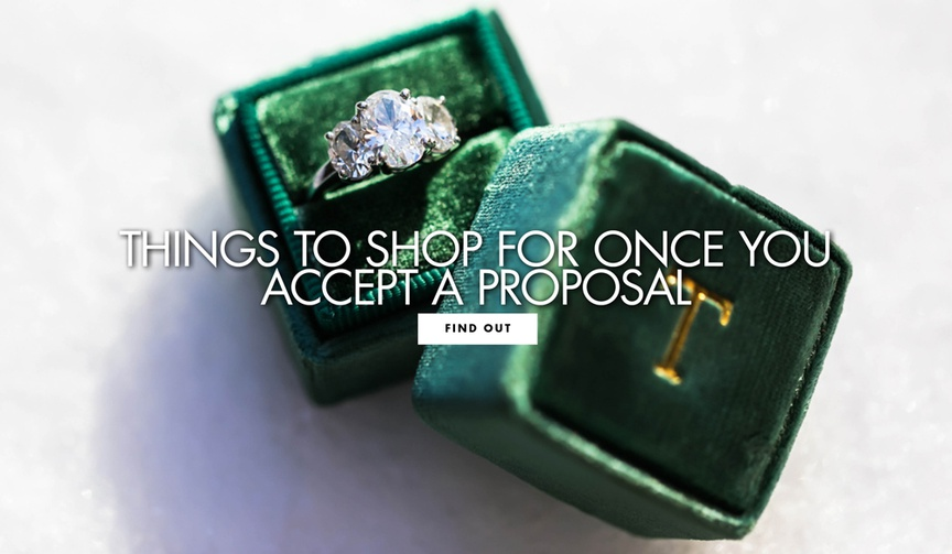 Things to shop for once you accept a proposal engaged shopping list
