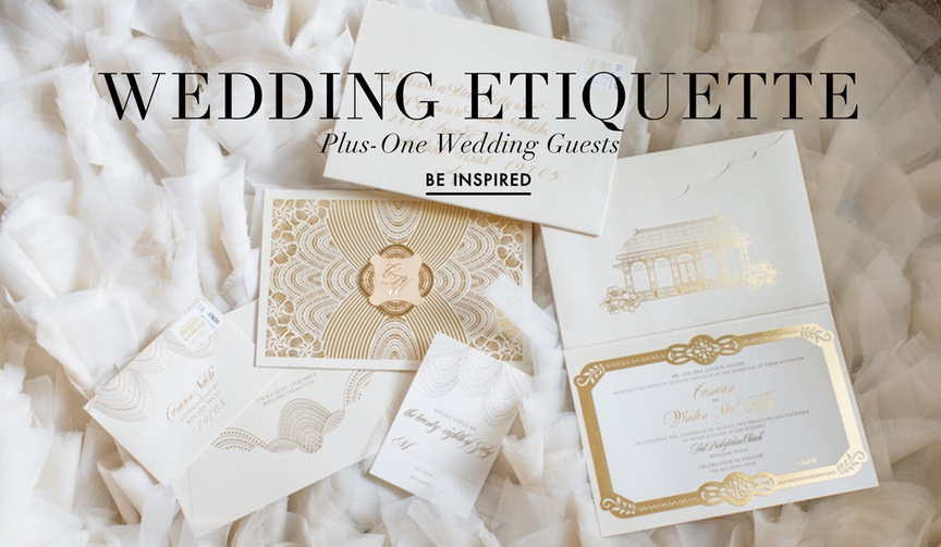 Wedding etiquette for inviting plus one guests and attending with a plus one