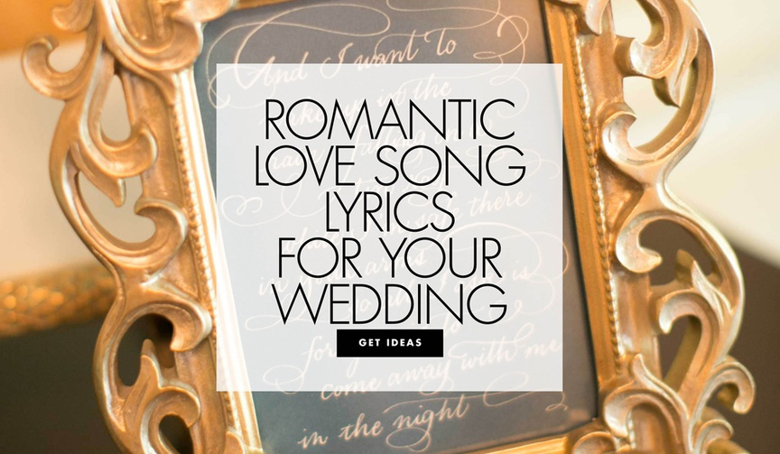 Romantic love song lyrics for your wedding
