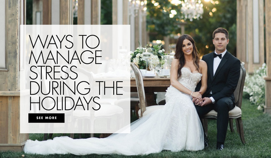 ways to manage stress during the holidays after getting married