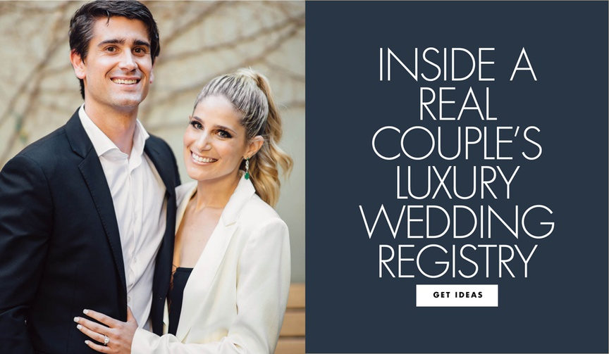 inside a real couple's luxury wedding registry at gearys bloomingdale's williams-sonoma
