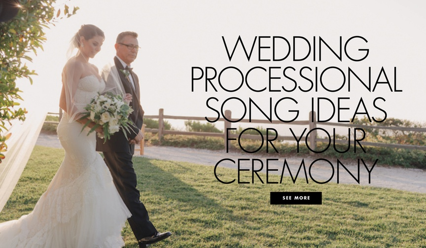 Wedding processional song ideas for your wedding ceremony