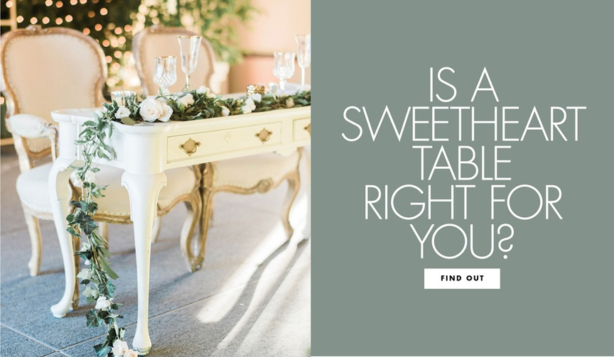 pros and cons of a sweetheart table, sweetheart table or head table