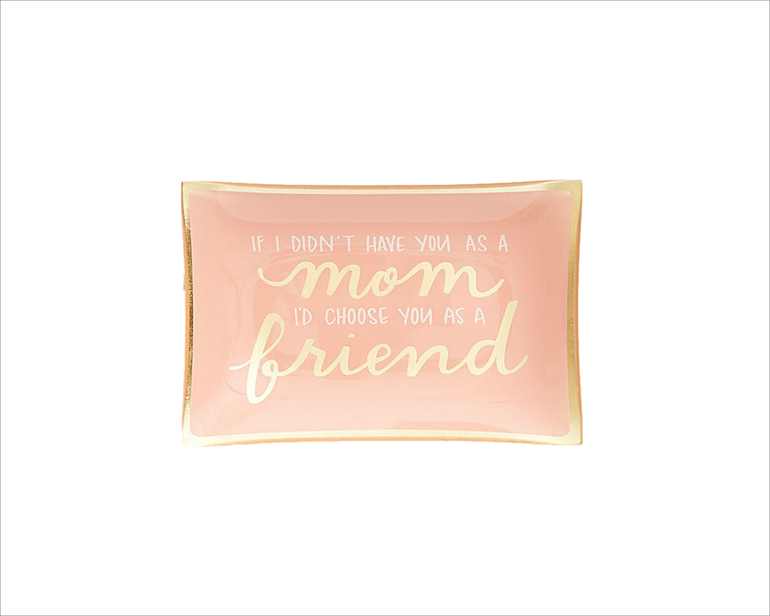 Mom Friend trinket dish gold metallic lettering pink dish Paper Source