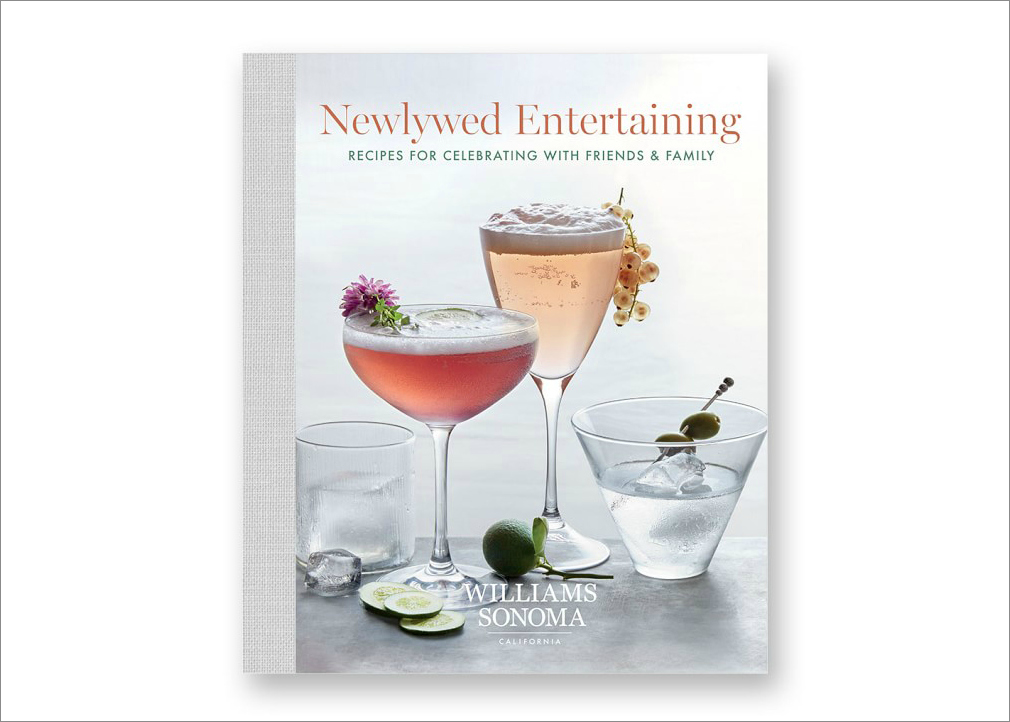 Newlywed Entertaining book, $40 by Williams-Sonoma; williams-sonoma.com