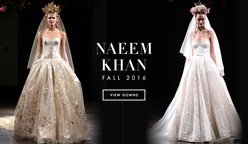 Superb Wedding Dresses: Naeem Khan Fall 2016 Bridal Collection   Inside Weddings
