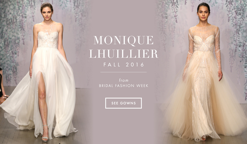 Wedding Gowns 2016: Wedding Dresses: Monique Lhuillier Fall 2016 Bridal