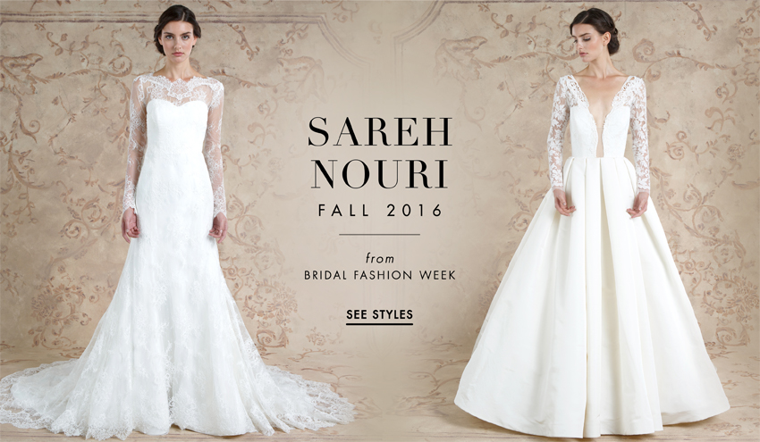 Wedding Dresses: Sareh Nouri Fall 2016 Bridal Collection - Inside ...