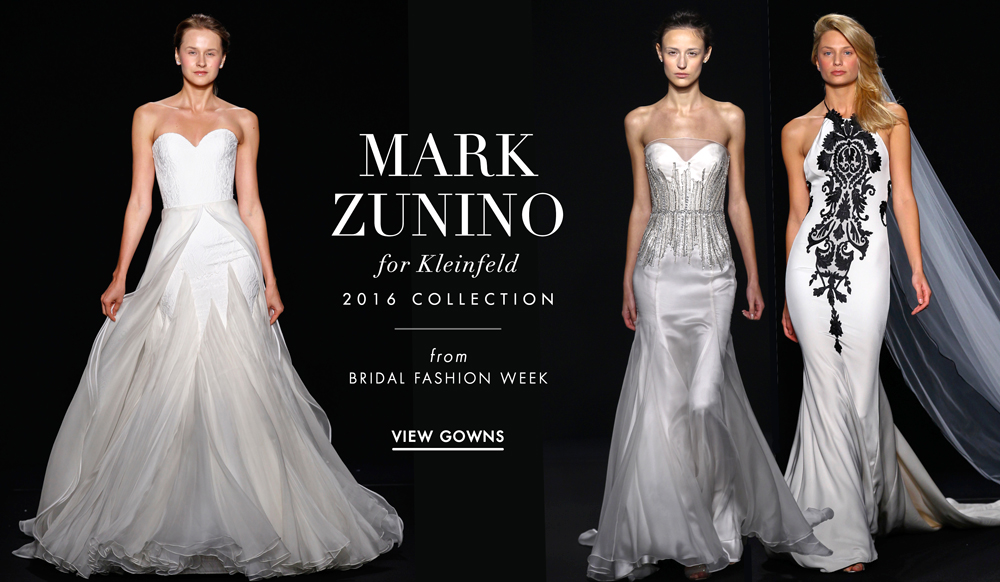 Wedding Dresses Mark Zunino For Kleinfeld Bridal 2016 Collection