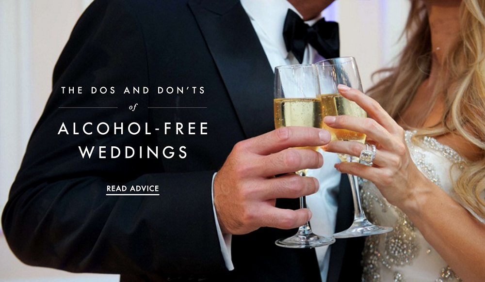Alcohol Free Weddings The Dos And Donts Of Dry Weddings Inside