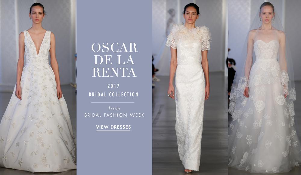 New York Bridal Week: Oscar De La Renta 2017