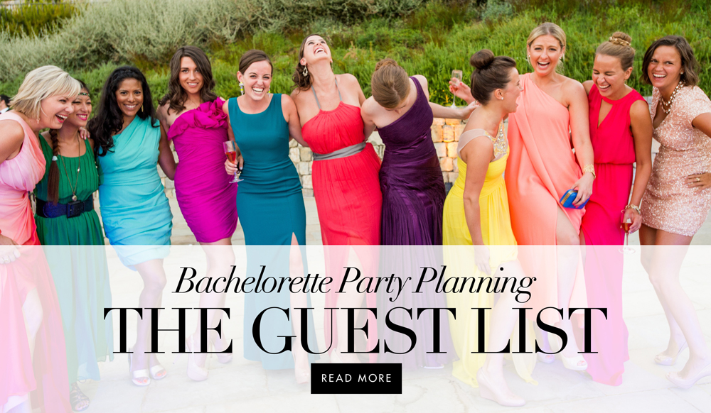 Bachelorette Parties Who Makes The Guest List
