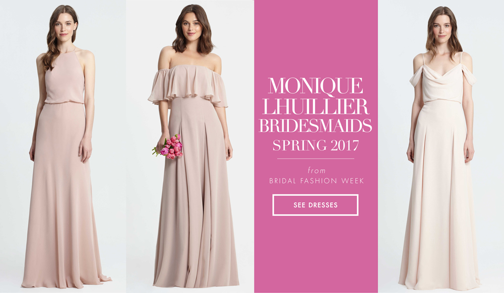 a2c8f8e509d Bridesmaid Dresses  Monique Lhuillier Bridesmaids Spring 2017 - Inside  Weddings