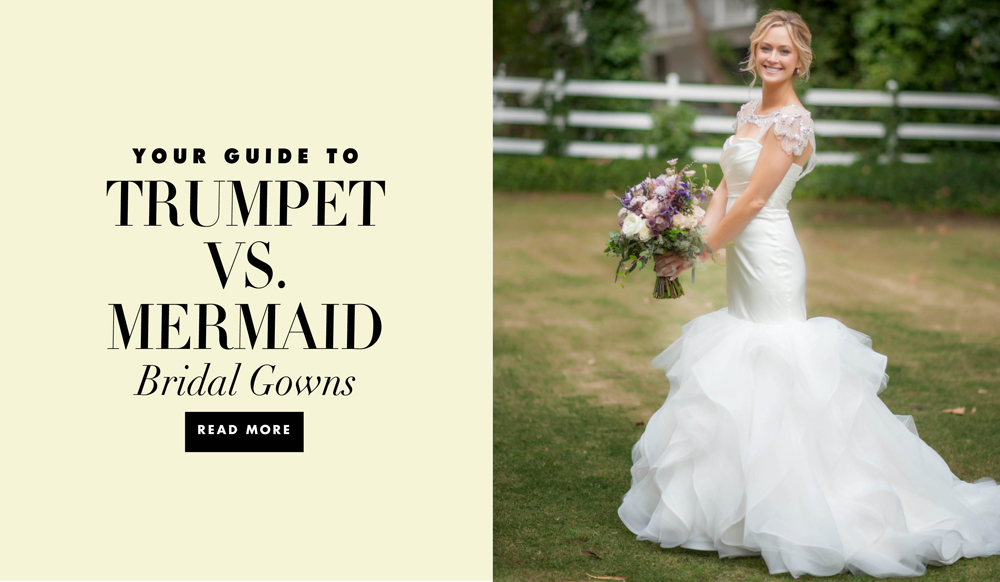 A Guide To Trumpet Versus Mermaid Wedding Dresses