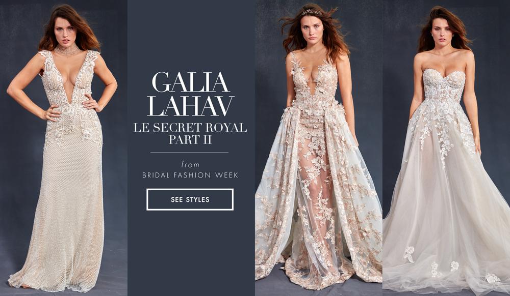 00c5a1804119 Bridal Week: Regal Bridal Gowns from Galia Lahav Le Secret Royal - Part II  Collection - Inside Weddings