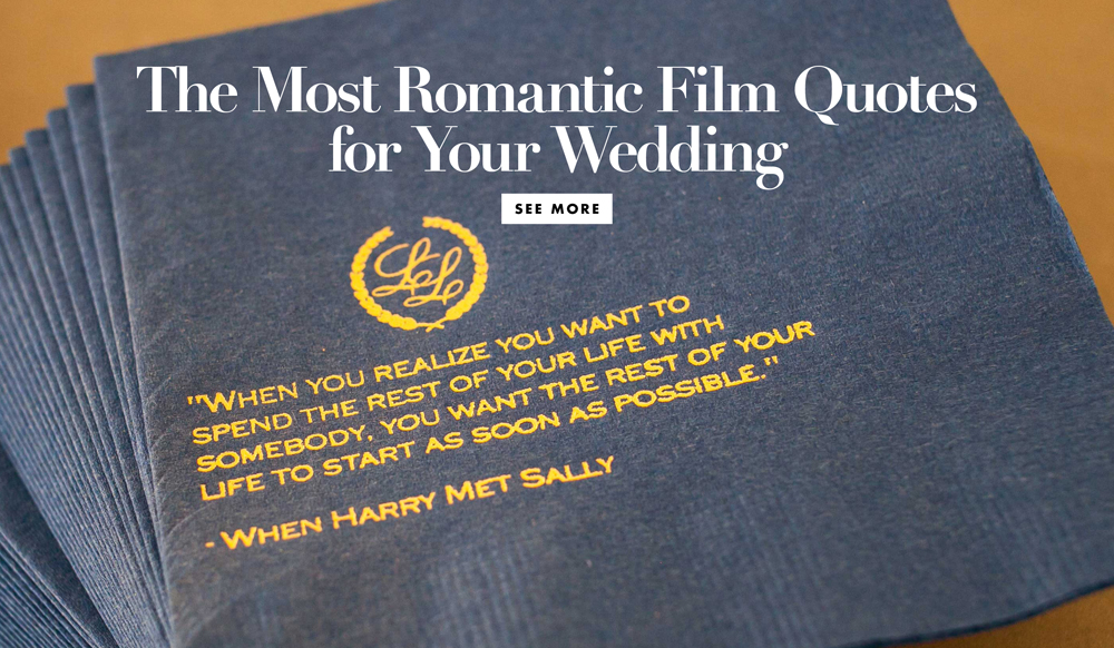 The Most Romantic Film Quotes For Your Wedding Inside Weddings