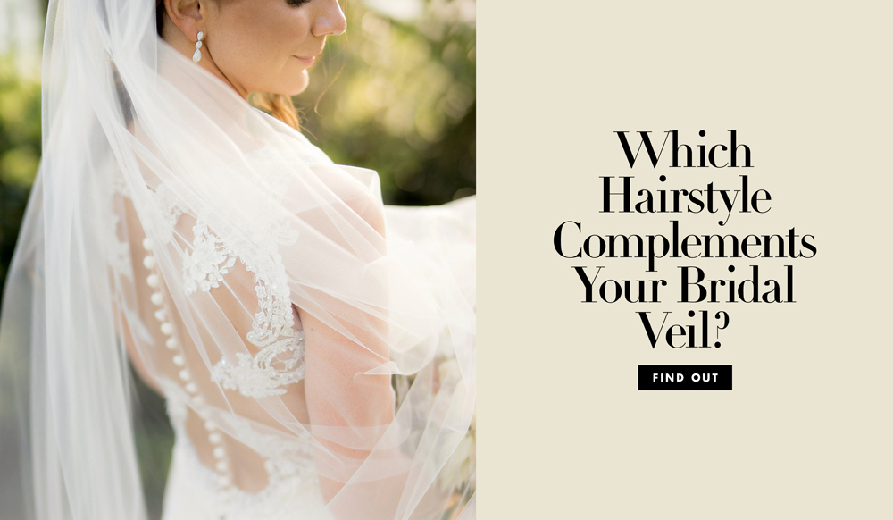 Which Hairstyle Complements Your Veil