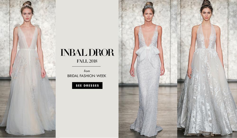 1ae1db0a05f3 Bridal Fashion Week: Inbal Dror Fall 2018 - Inside Weddings
