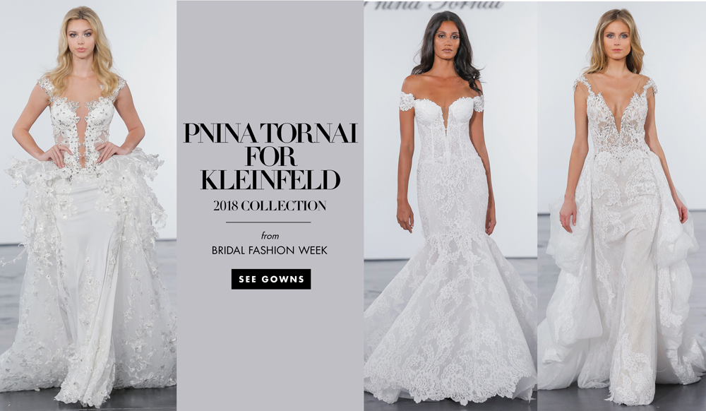 e1613309fac55 Bridal Fashion Week: Pnina Tornai for Kleinfeld 2018 Collection - Inside  Weddings