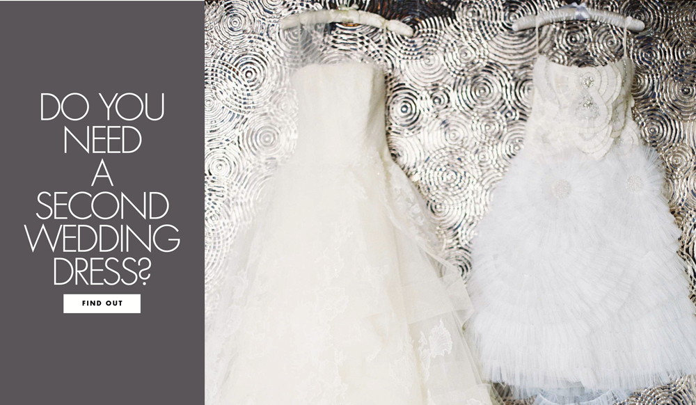 Do you need a second wedding dress inside weddings for 2nd wedding dress for reception