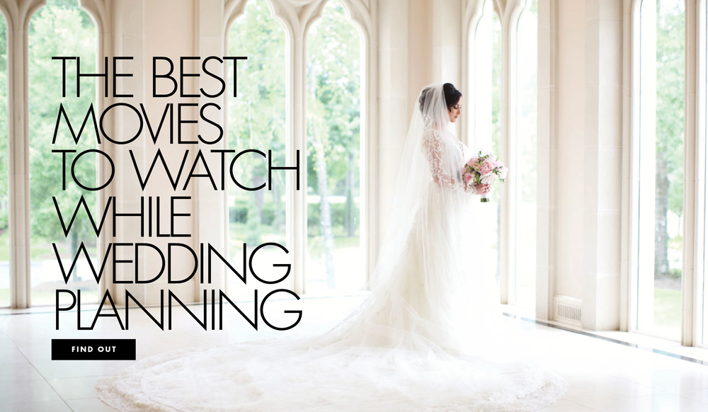 Best Wedding Movies.The Best Movies To Watch While Wedding Planning Inside Weddings