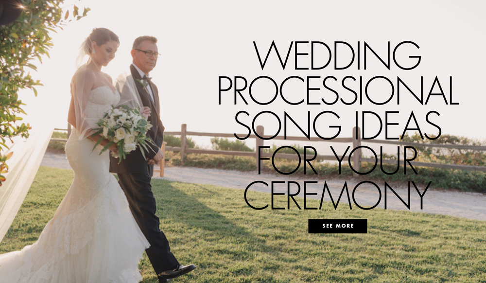 Wedding Processional Songs from Real Weddings - Inside Weddings