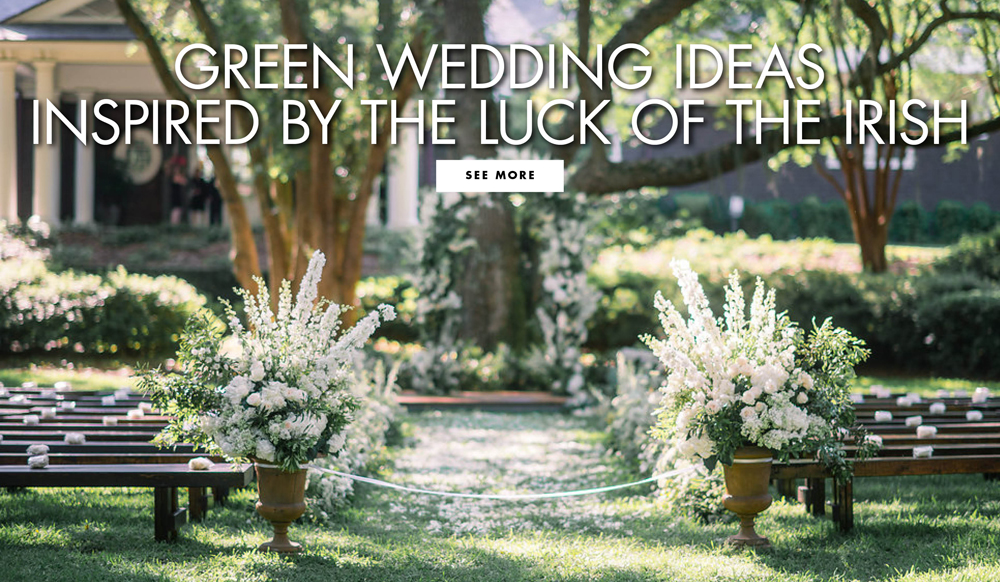 Happy St. Patrick's Day! See Our Favorite Green Wedding Details