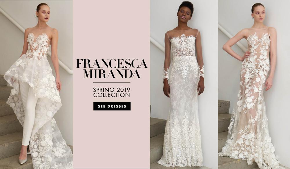 ae290499bb6 Bridal Fashion Week  Francesca Miranda Spring 2019 Collection - Inside  Weddings