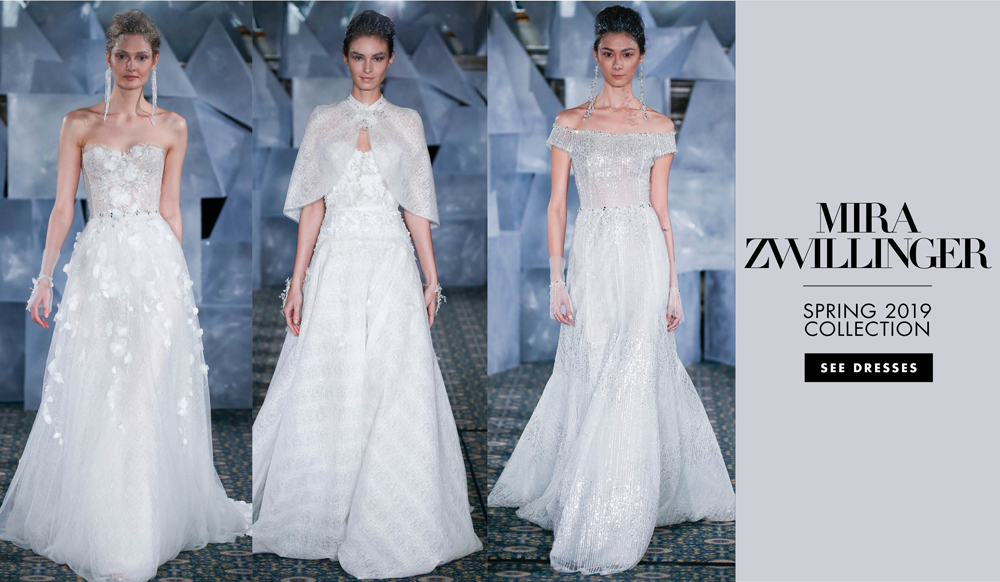 Bridal Fashion Week: Mira Zwillinger Spring 2019 - Inside Weddings