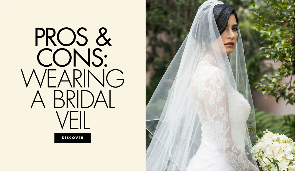 Pros & Cons: Wearing A Bridal Veil