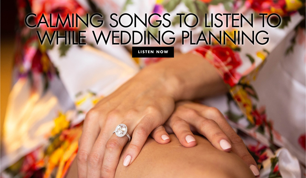 A Relaxing Playlist to Inspire Wedding Planning