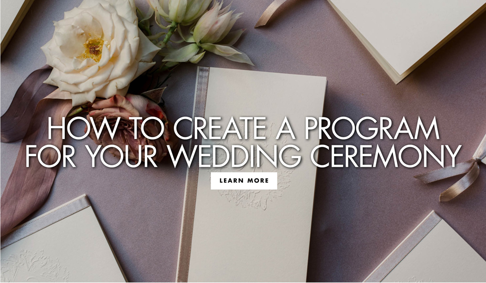 A Complete Guide to Creating Your Wedding Programs - Inside